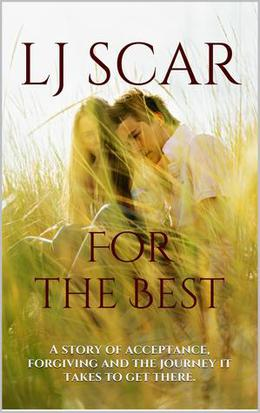 For the Best by L.J. Scar