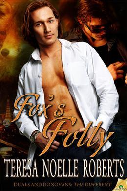 Fox's Folly by Teresa Noelle Roberts