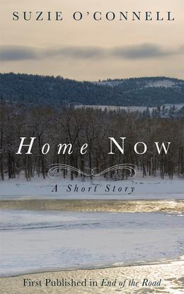 Home Now  (A Short Story) by Suzie O'Connell