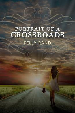Portrait of a Crossroads by Kelly Rand