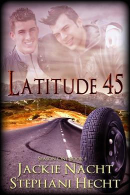 Latitude 45 by Jackie Nacht, Stephani Hecht