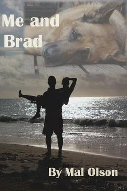Me and Brad by Mal Olson