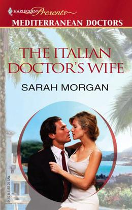 The Italian Doctor's Wife by Sarah Morgan
