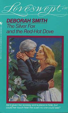 The Silver Fox and the Red-Hot Dove by Deborah Smith