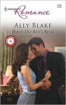 Hired: The Boss's Bride by Ally Blake