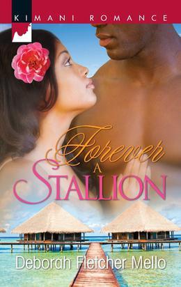 Forever a Stallion by Deborah Fletcher Mello