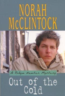 Out of the Cold by Norah McClintock