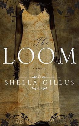 The Loom by Shella Gillus
