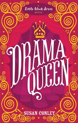 Drama Queen by Susan Conley