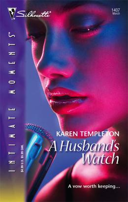 A Husband's Watch by Karen Templeton