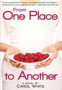 From One Place to Another by Carol White