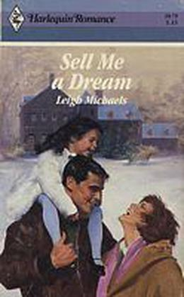 Sell Me A Dream by Leigh Michaels