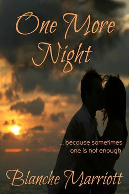 One More Night by Blanche Marriott