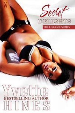 Secret Delights by Yvette Hines