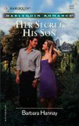 Her Secret, His Son by Barbara Hannay