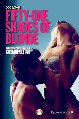 Cosmo's Fifty-One Shades of Blonde by Jessica Knoll
