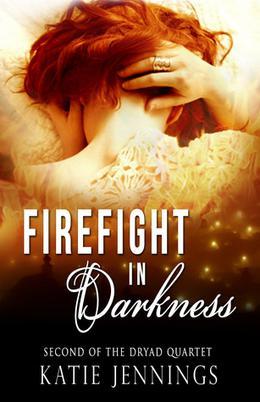 Firefight in Darkness by Katie Jennings