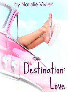 Destination:  Love by Natalie Vivien
