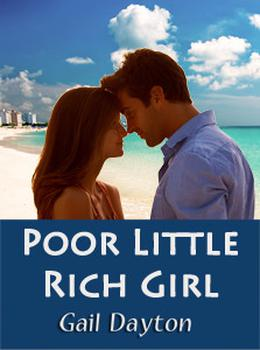 Poor Little Rich Girl by Gail Dayton