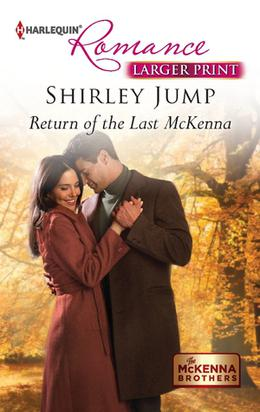 Return of the Last McKenna by Shirley Jump