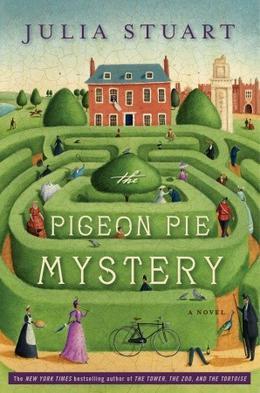 The Pigeon Pie Mystery by Julia Stuart, Alison Jay