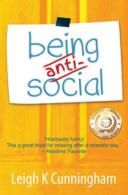 Being Anti-Social by Leigh K. Cunningham