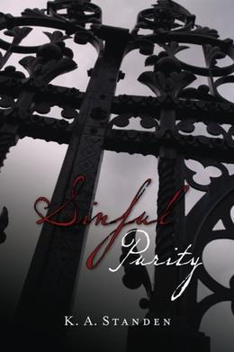 Sinful Purity by K.A. Standen