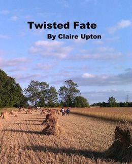 Twisted Fate by Claire Upton