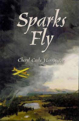 Sparks Fly by Cheryl Cooke Harrington