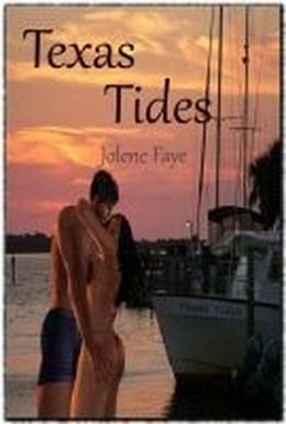 Texas Tides by Jolene Faye