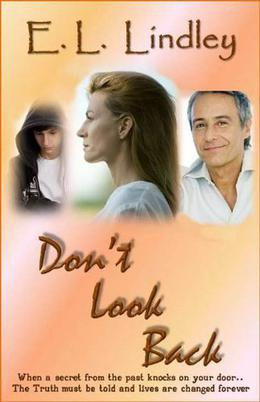 Don't Look Back by E.L. Lindley