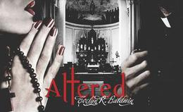 Altered by Evelyn R. Baldwin
