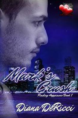 Mark's Crush by Diana DeRicci