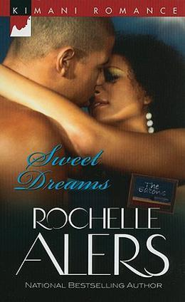 Sweet Dreams by Rochelle Alers