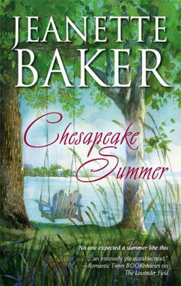 Chesapeake Summer by Jeanette Baker