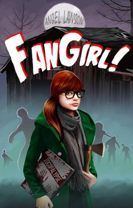 FanGirl by Angel Lawson