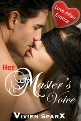 Her Master's Voice by Vivien Sparx