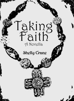 Taking Faith by Shelly Crane