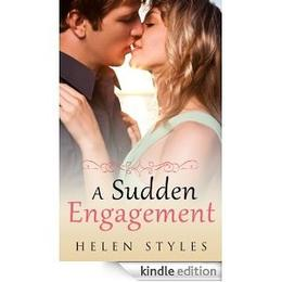 A Sudden Engagement by Helen styles