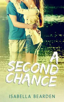 A Second Chance by Isabella Bearden