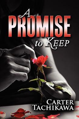 A Promise to Keep by Carter Tachikawa