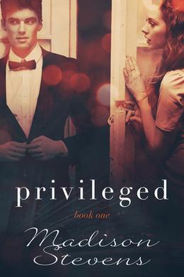 Privileged by Madison Stevens