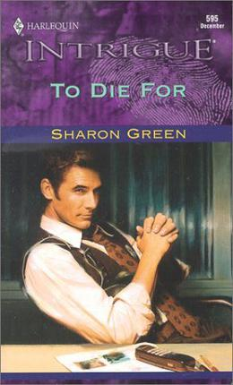 To Die for by Sharon Green