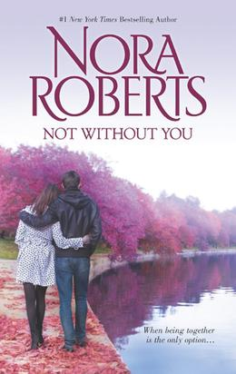 Not Without You: Secret Star / The Law is a Lady by Nora Roberts