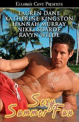 Sexy Summer Fun by Lauren Dane, Katherine Kingston, Hannah Murray, Nikki Soarde, Ravyn Wilde