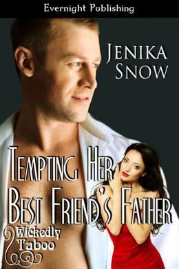 Tempting Her Best Friend's Father by Jenika Snow