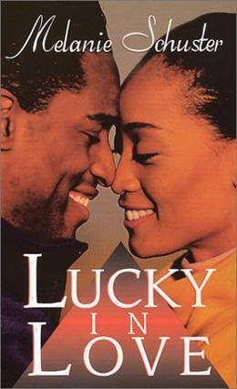Lucky In Love by Melanie Schuster