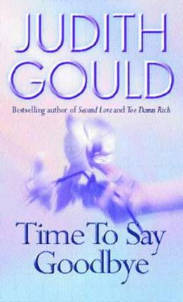 Time To Say Goodbye by Judith Gould