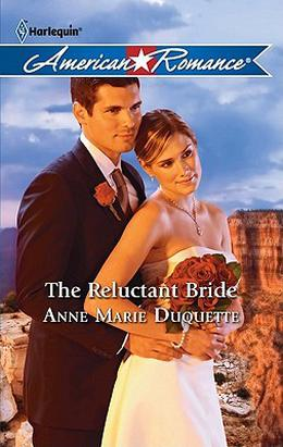 The Reluctant Bride by Anne Marie Duquette