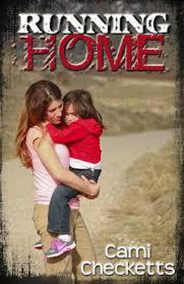 Running Home by Cami Checketts